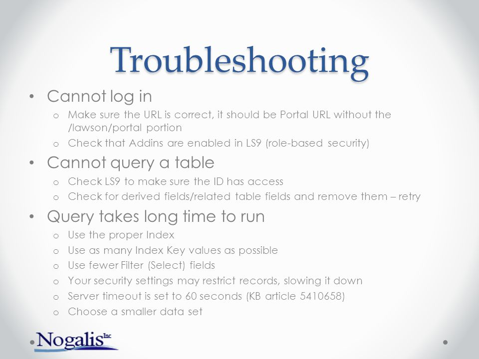 Troubleshooting Cannot log in Cannot query a table