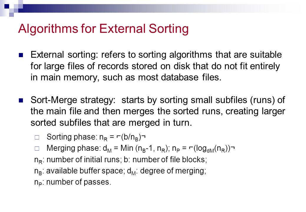 Algorithms for External Sorting