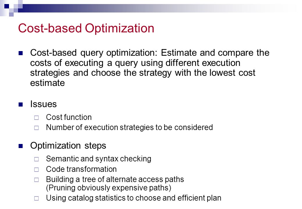 Cost-based Optimization