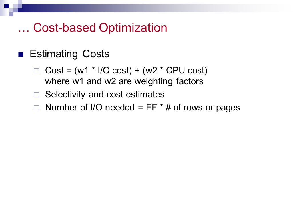 … Cost-based Optimization