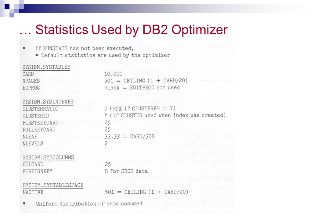 … Statistics Used by DB2 Optimizer