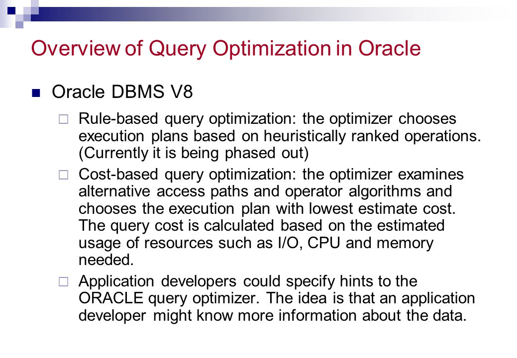 Overview of Query Optimization in Oracle