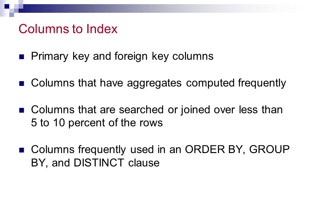 Columns to Index Primary key and foreign key columns
