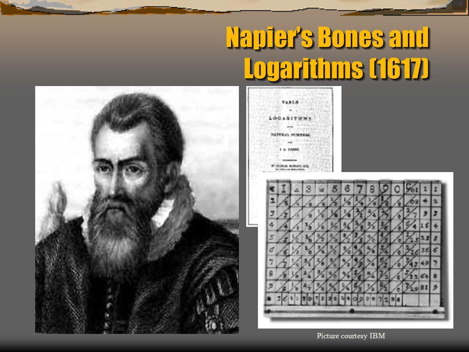 Napier's Bones and Logarithms (1617)