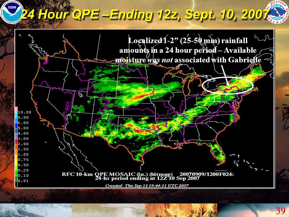 24 Hour QPE –Ending 12z, Sept. 10, 2007