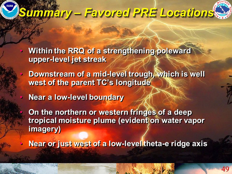 Summary – Favored PRE Locations
