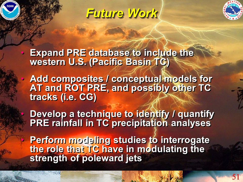Future Work Expand PRE database to include the western U.S. (Pacific Basin TC)