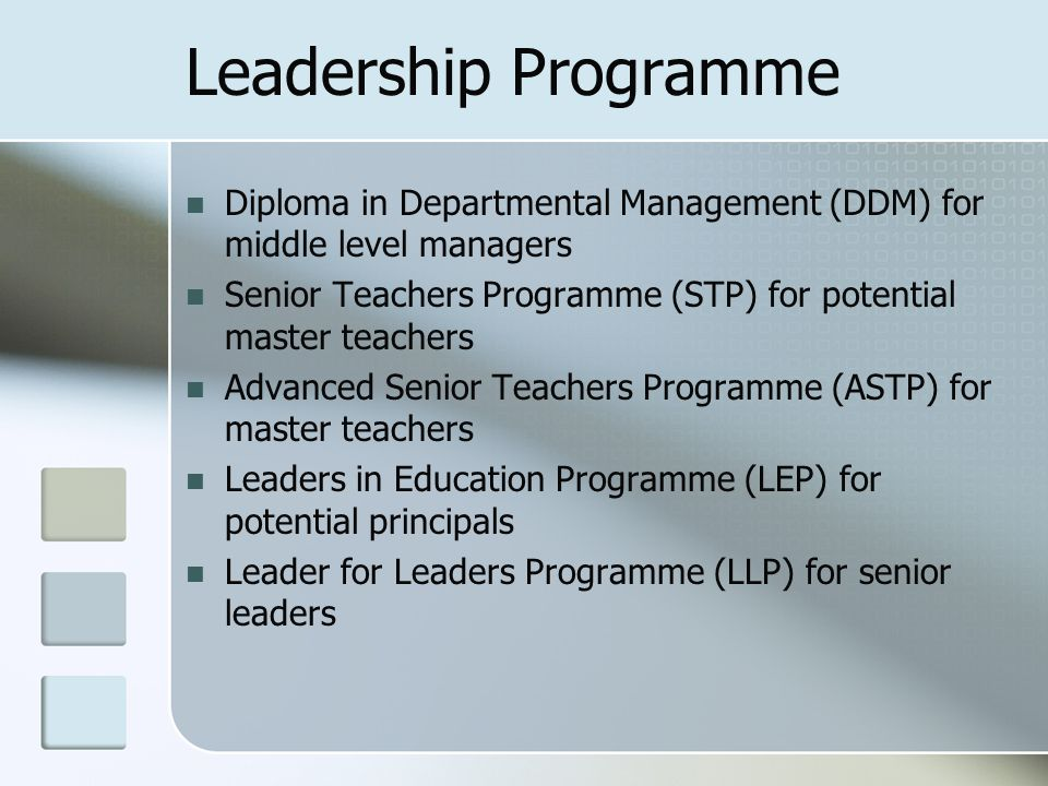 Leadership Programme Diploma in Departmental Management (DDM) for middle level managers.