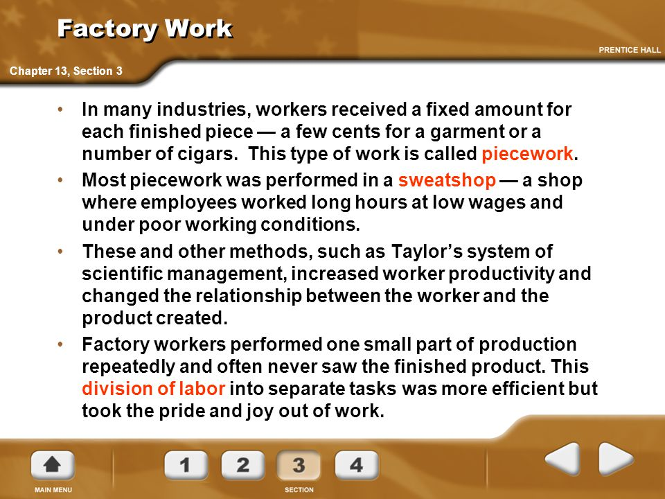 Factory Work Chapter 13, Section 3.