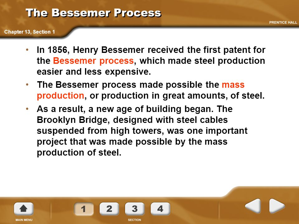 The Bessemer Process Chapter 13, Section 1.