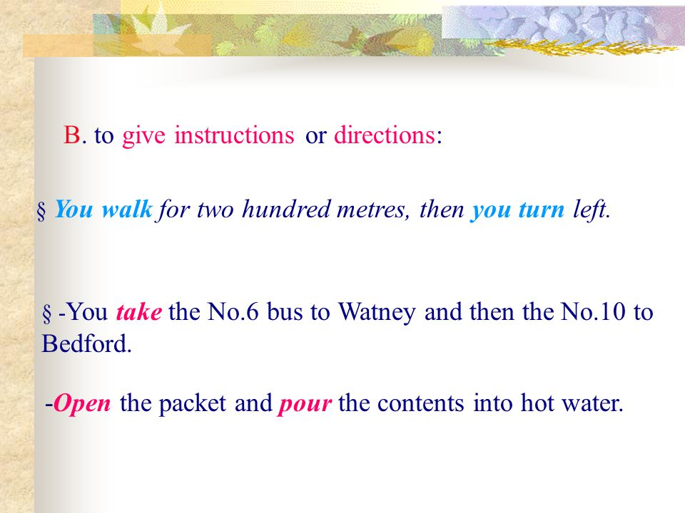 B. to give instructions or directions: