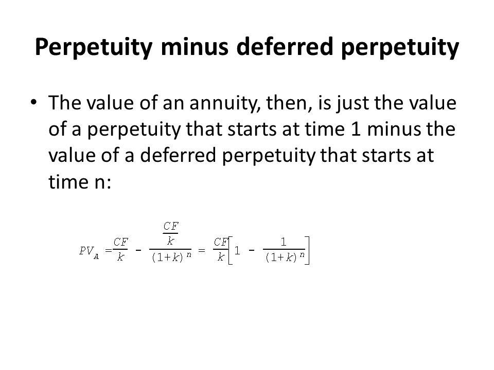 Perpetuity minus deferred perpetuity