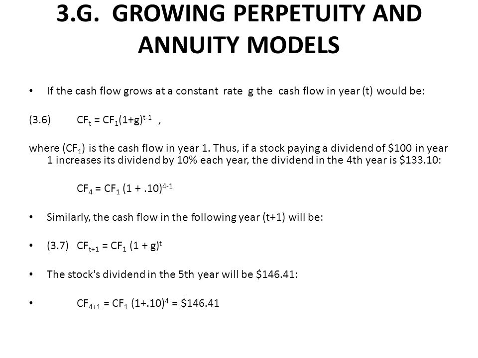 3.G. GROWING PERPETUITY AND ANNUITY MODELS