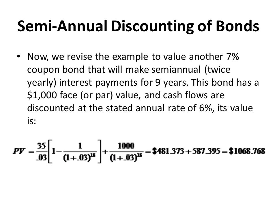 Semi-Annual Discounting of Bonds