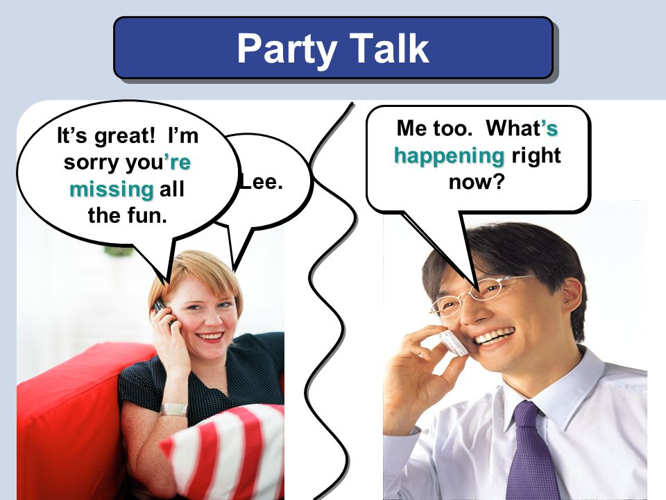Party Talk It's great! I'm sorry you're missing all the fun.
