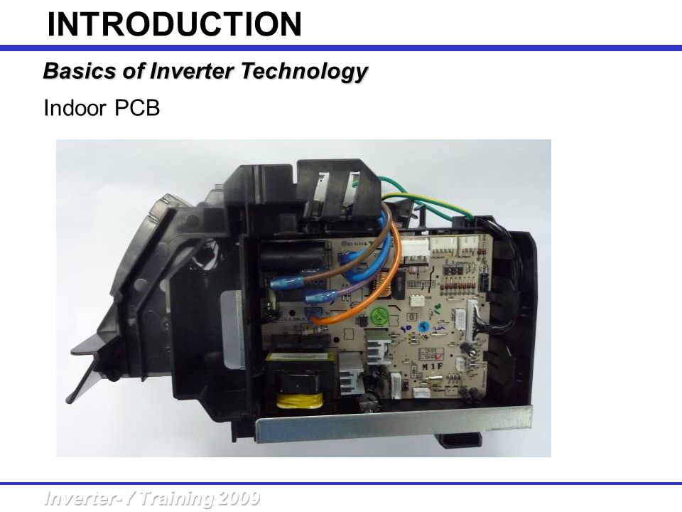 INTRODUCTION Basics of Inverter Technology Indoor PCB