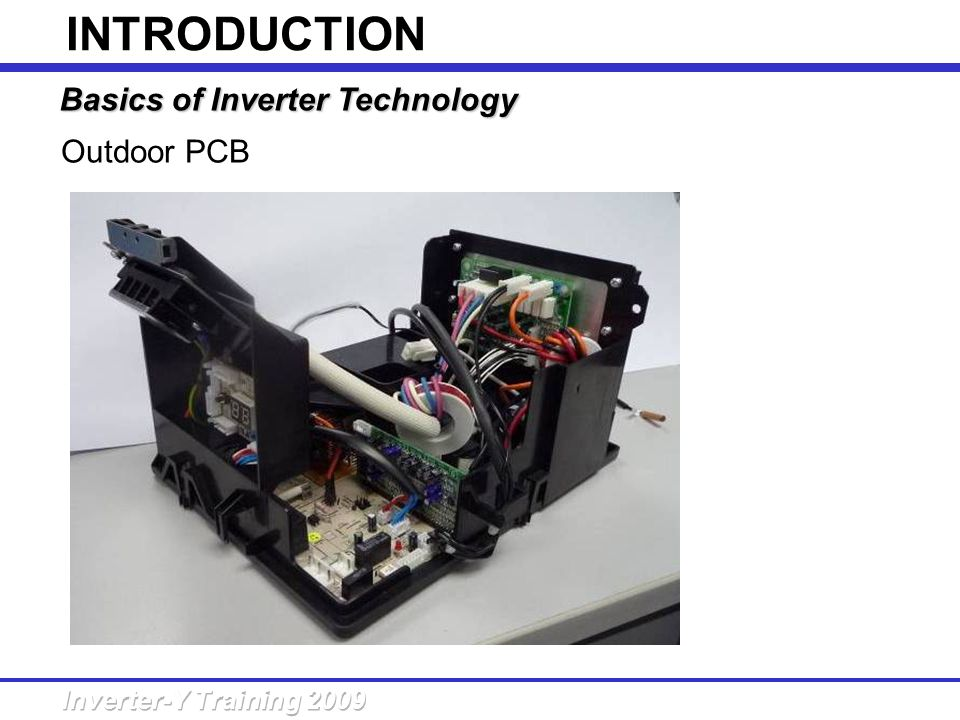 INTRODUCTION Basics of Inverter Technology Outdoor PCB