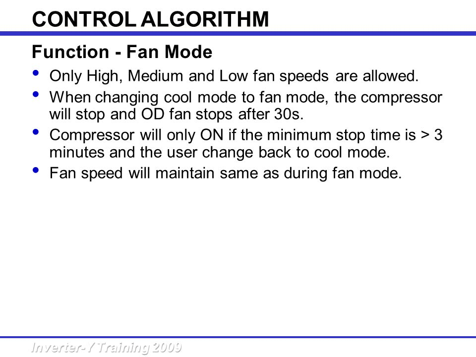 CONTROL ALGORITHM Function - Fan Mode