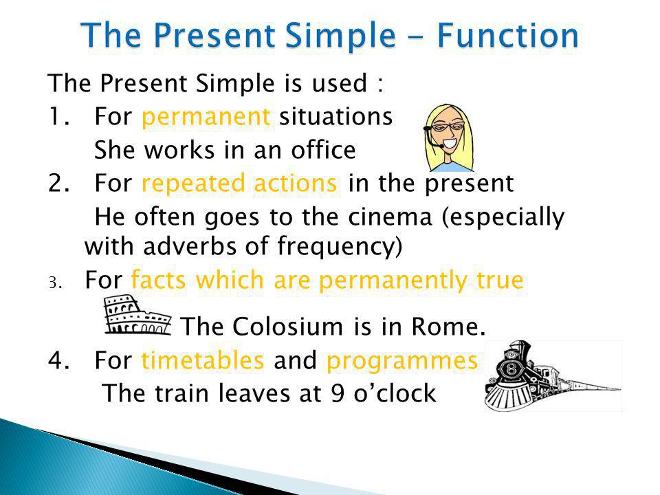 The Present Simple - Function