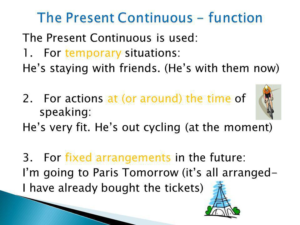 The Present Continuous - function