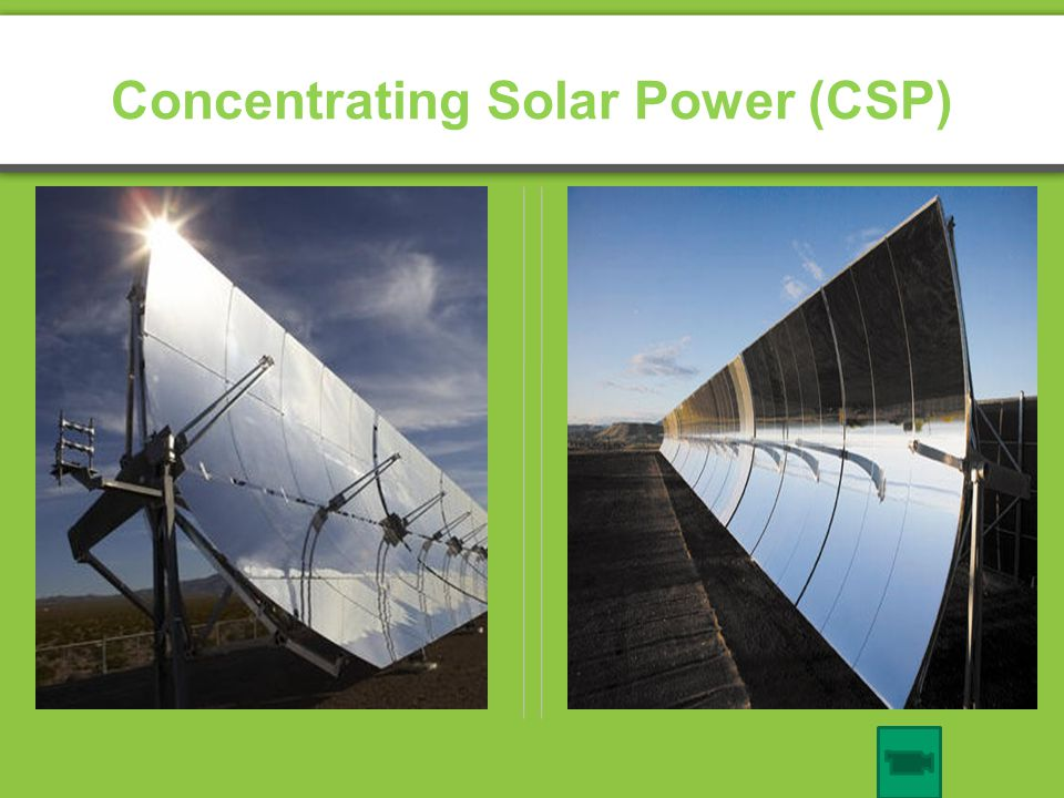 Concentrating Solar Power (CSP)
