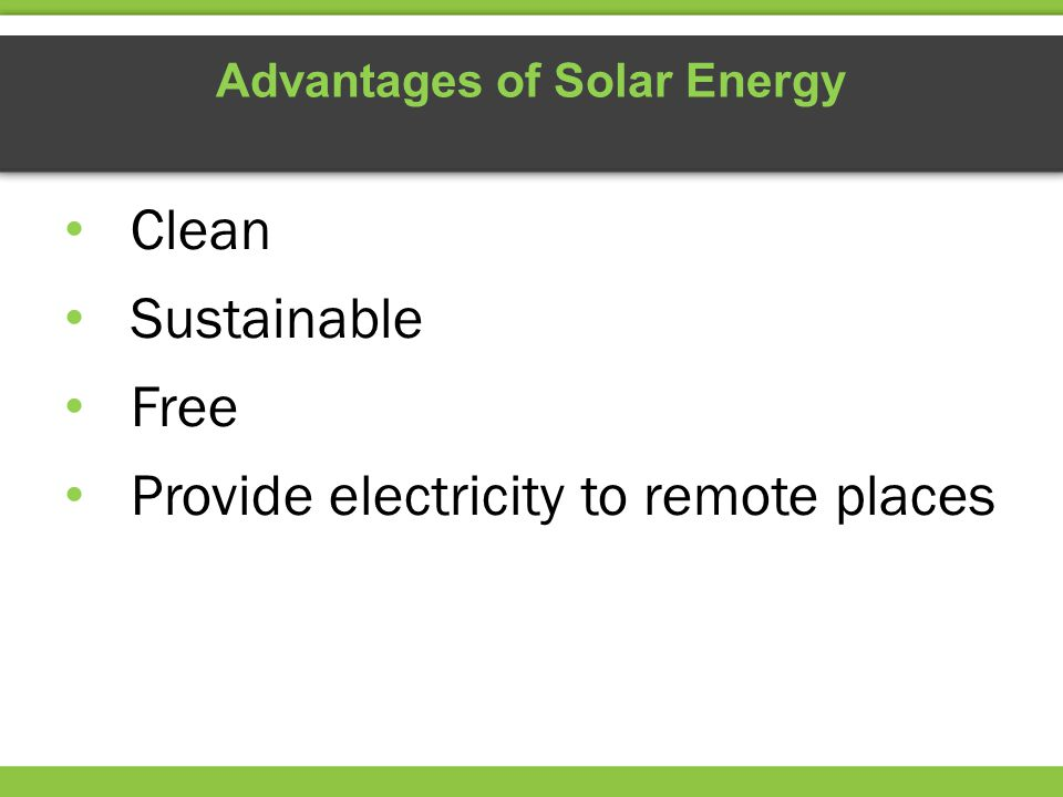 Advantages of Solar Energy