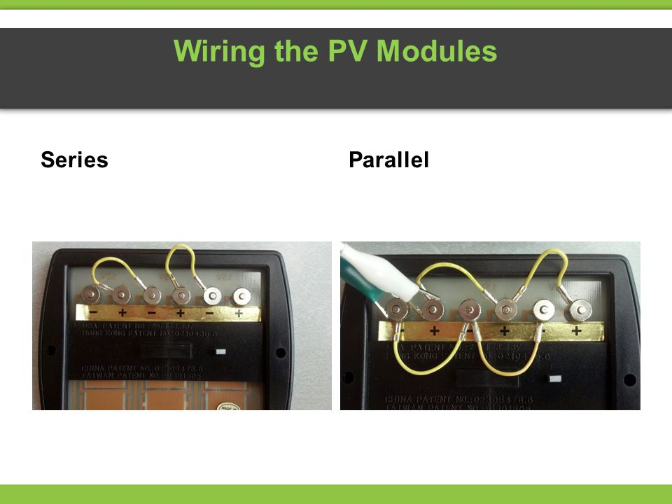 Wiring the PV Modules Series Parallel