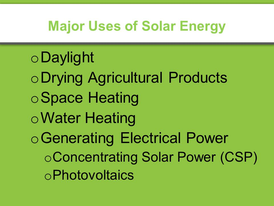 Major Uses of Solar Energy