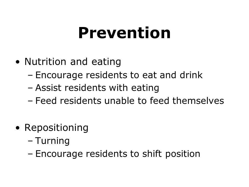 Prevention Nutrition and eating Repositioning