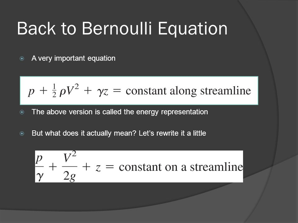 Back to Bernoulli Equation