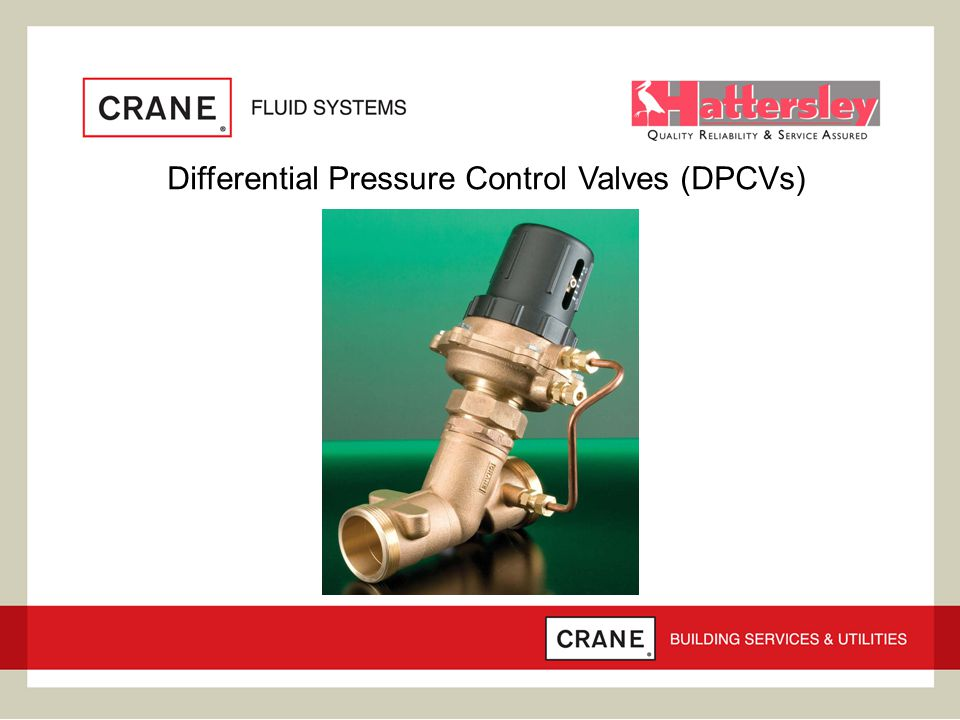 Differential Pressure Control Valves (DPCVs)