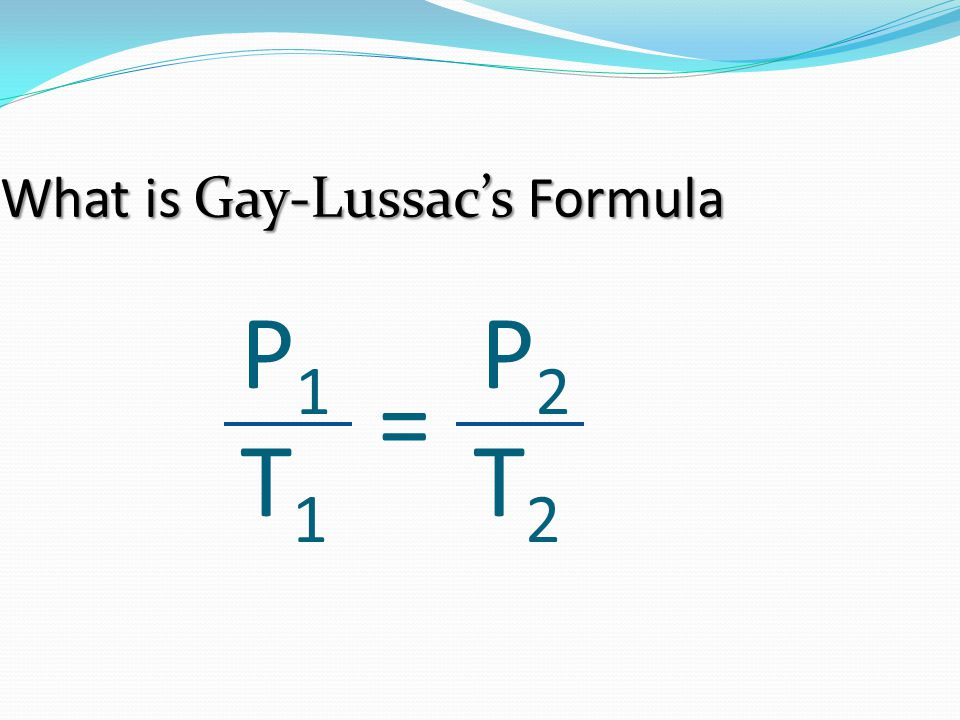 What is Gay-Lussac's Formula