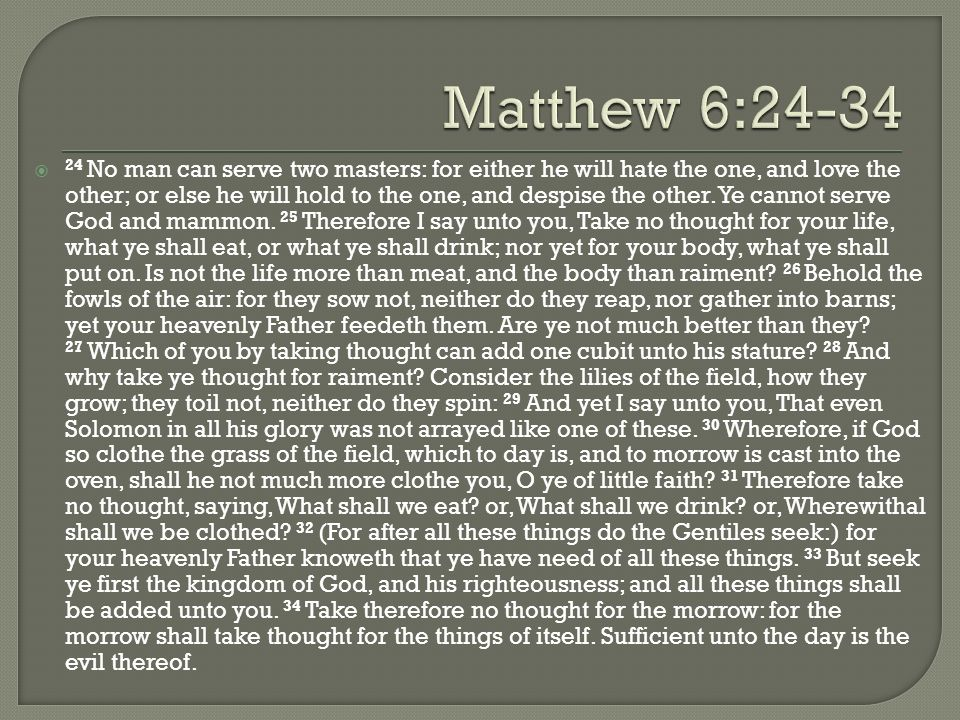 Matthew 6:24-34