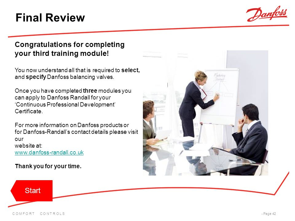 Final Review Congratulations for completing your third training module! You now understand all that is required to select,