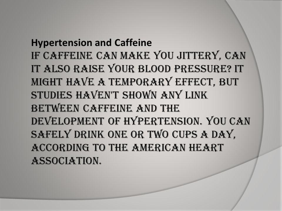 Hypertension and Caffeine