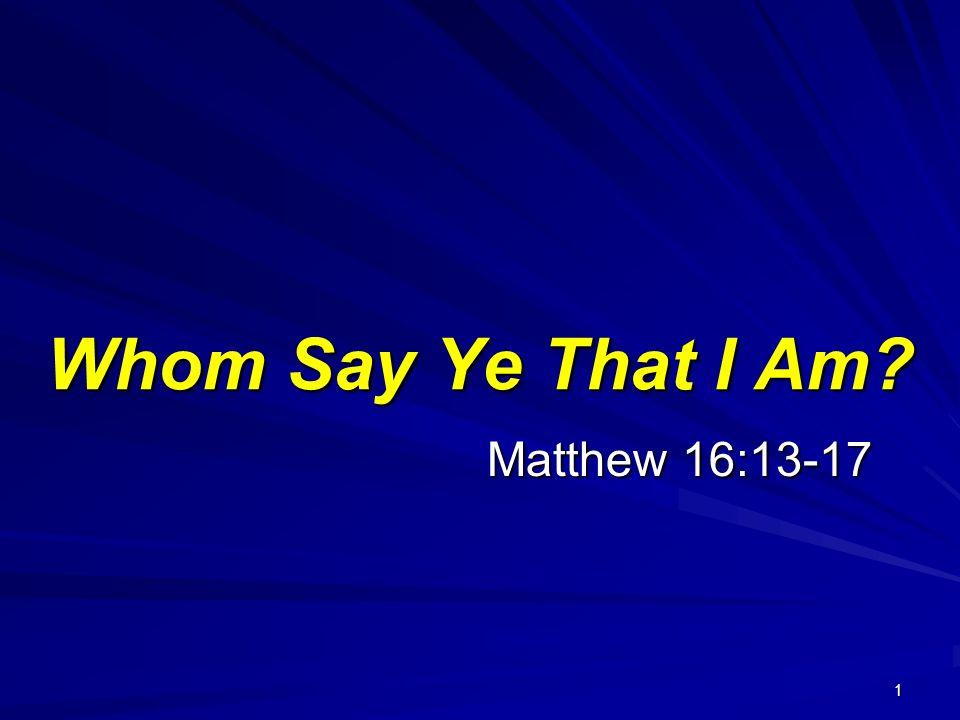 Fall 2011 Gospel Meeting Matthew 16:13-17