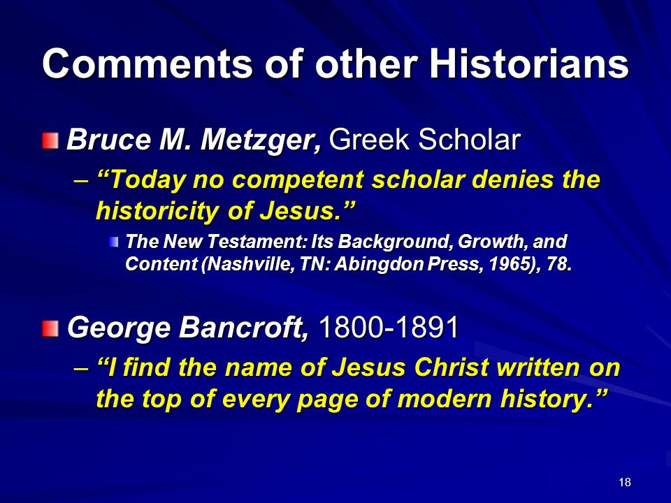 Comments of other Historians
