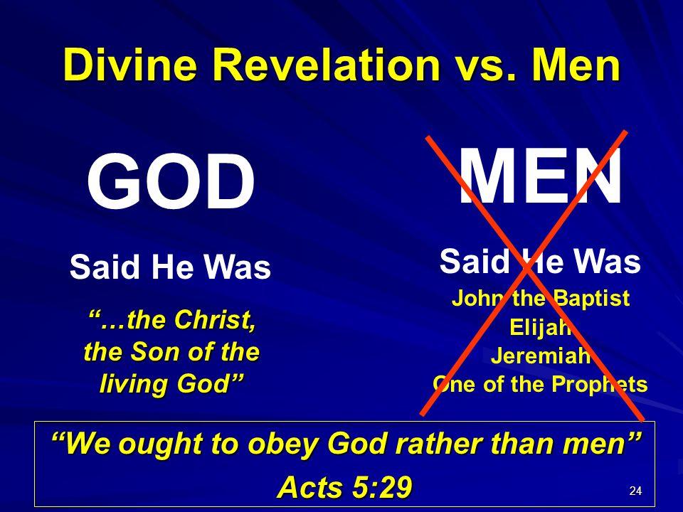 Divine Revelation vs. Men