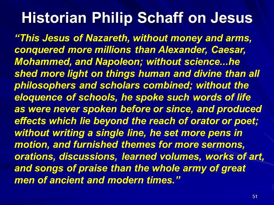 Historian Philip Schaff on Jesus