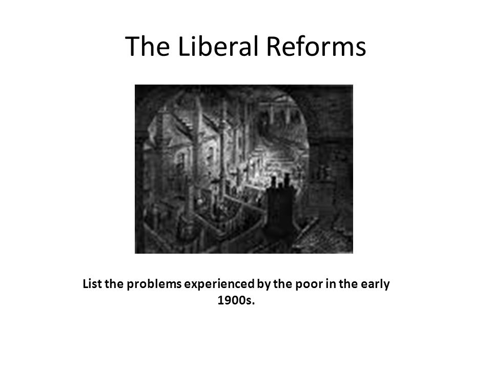 List the problems experienced by the poor in the early 1900s.