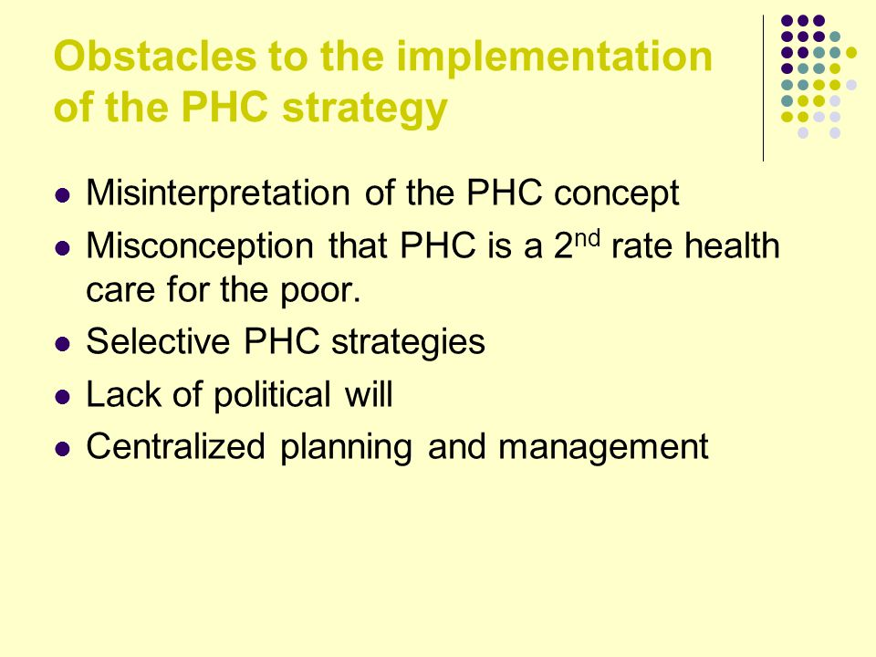 Obstacles to the implementation of the PHC strategy