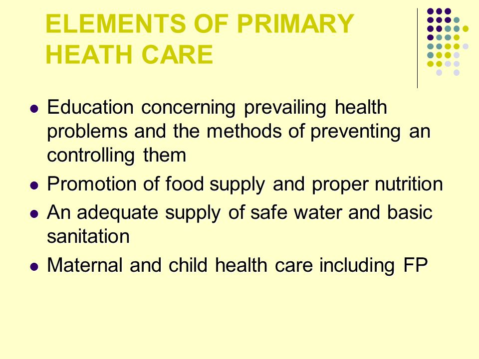 ELEMENTS OF PRIMARY HEATH CARE