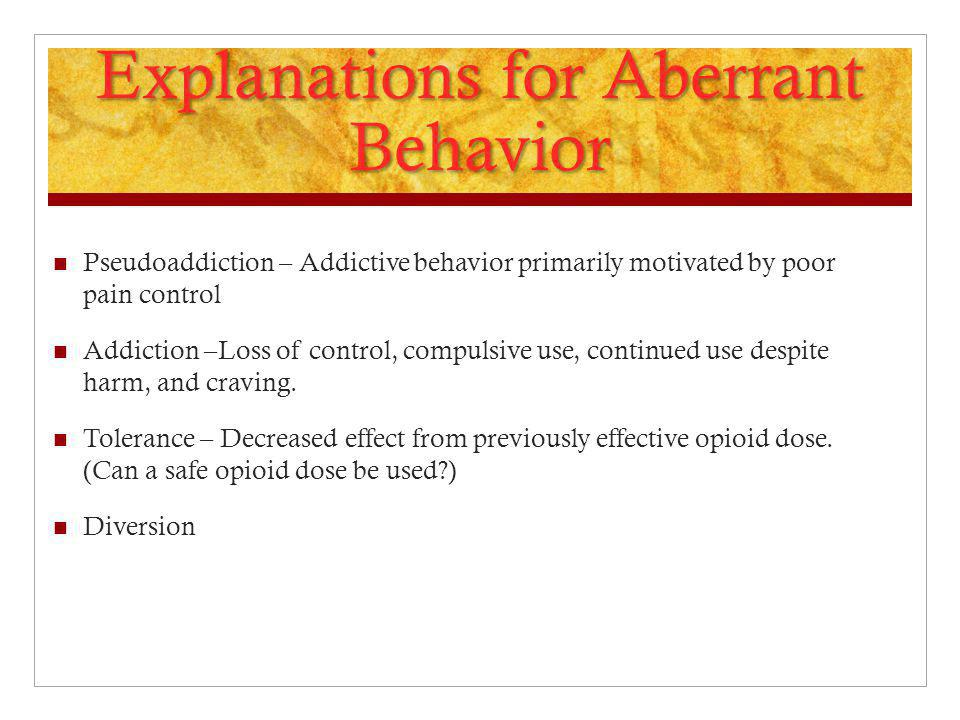 Explanations for Aberrant Behavior