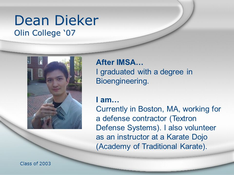 Dean Dieker Olin College '07