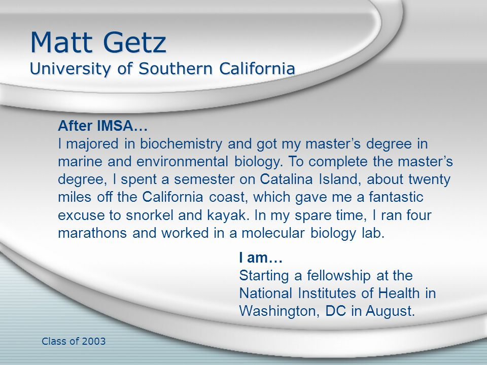 Matt Getz University of Southern California