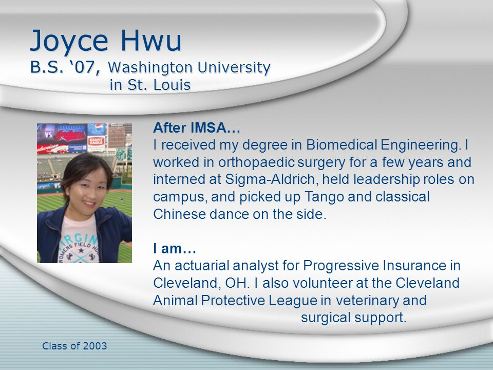 Joyce Hwu B.S. '07, Washington University in St. Louis
