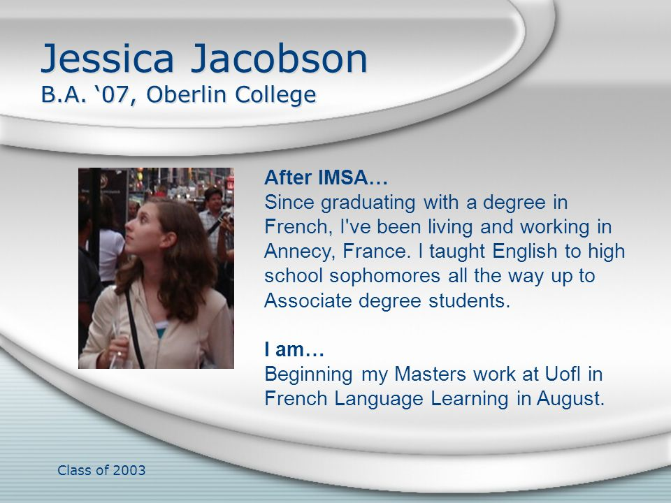 Jessica Jacobson B.A. '07, Oberlin College