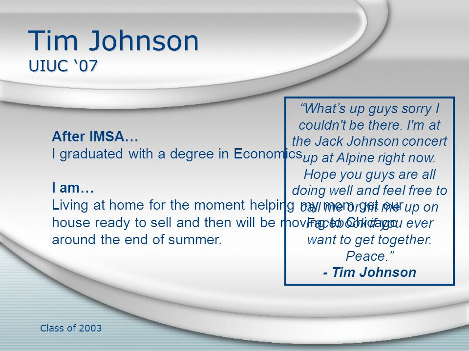 Tim Johnson UIUC '07 After IMSA…