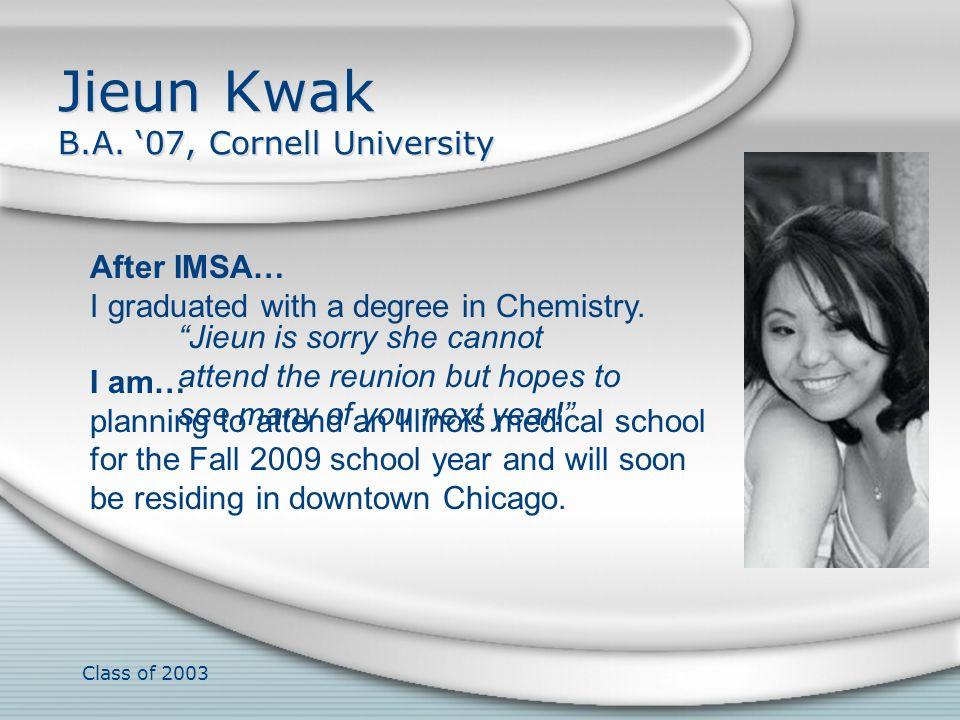 Jieun Kwak B.A. '07, Cornell University