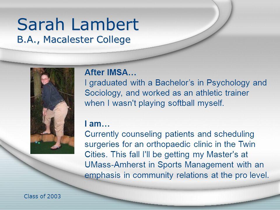 Sarah Lambert B.A., Macalester College